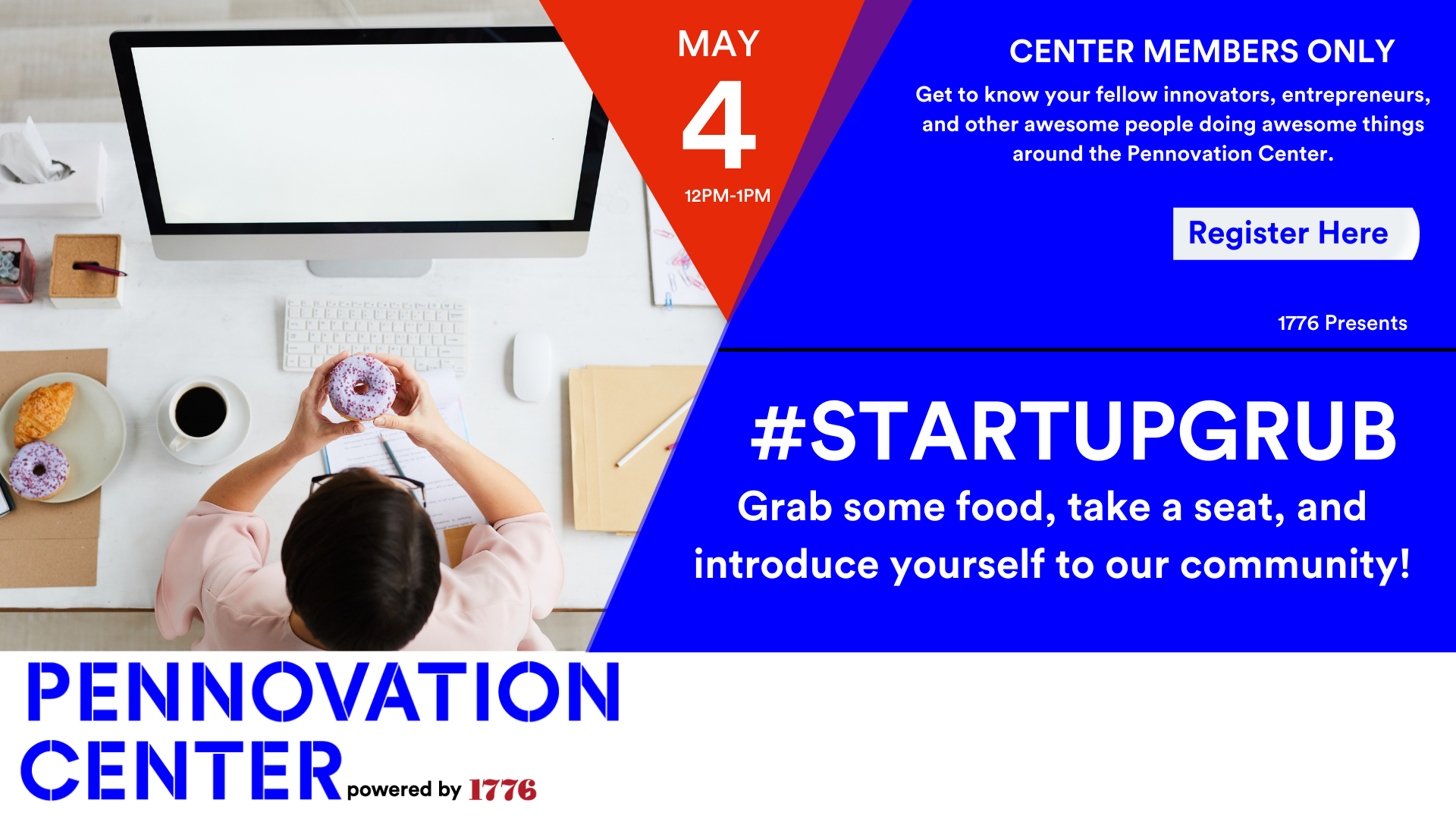1776 Presents: #StartupGrub @Pennovation - May 4
