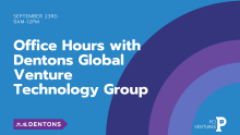 Dentons Global Venture Technology Group Office Hours