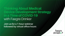 Thinking About Medical Device Development Strategy in a Time of COVID-19